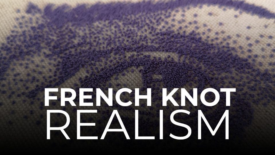 French Knot Realism online course